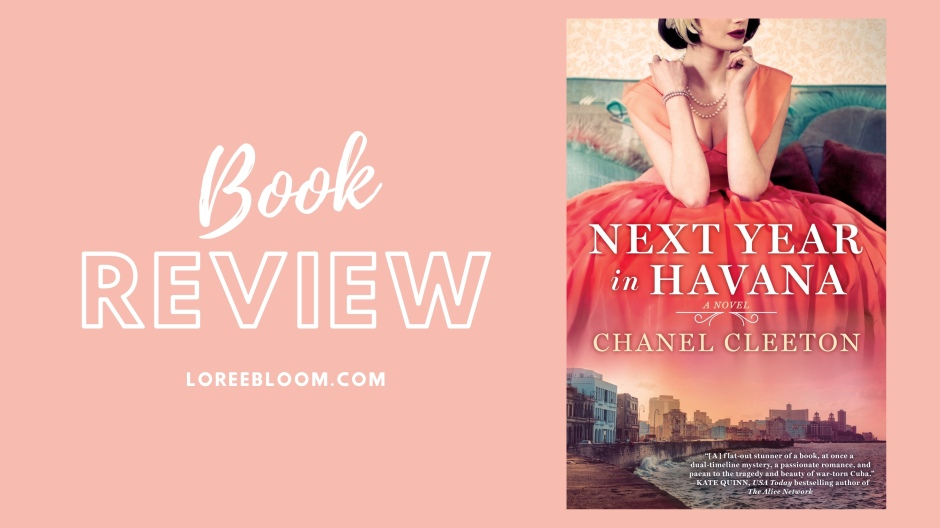 Next Year In Havana Book Review, Fun books, Next Year in Havana, Chanel Cleeton, Havana, Cuba, Latinx, Spanish Book, Historical Fiction, Cuban Revolution, Cuban War, Revolution, romcom, rom com books, rom-com books, contemporary romance, fiction books, chick lit, chick-lit, books, romance books, 2020, romantic comedy books, romantic comedy, book review, best romantic books, best romantic comedies, best romantic comedy book, fun books, light and fluffy books, fiction